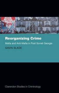 Reorganizing Crime