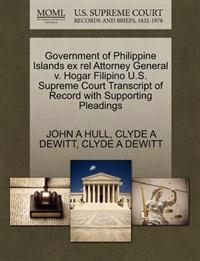 Government of Philippine Islands Ex Rel Attorney General V. Hogar Filipino U.S. Supreme Court Transcript of Record with Supporting Pleadings