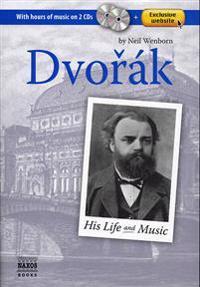 Dvorak: His Life and Music