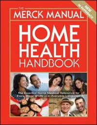 The Merck Manual Home Health Handbook, 3rd Edition