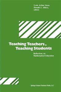 Teaching Teachers, Teaching Students