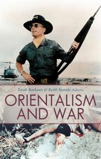 Orientalism and War