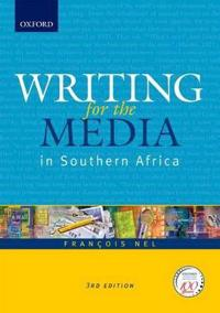 Writing for the Media In Southern Africa