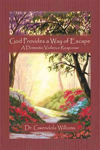God Provides a Way of Escape