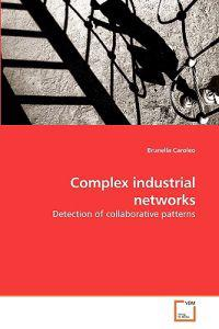 Complex Industrial Networks