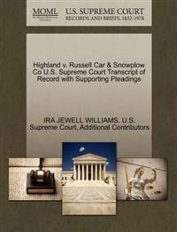 Highland V. Russell Car & Snowplow Co U.S. Supreme Court Transcript of Record with Supporting Pleadings