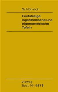 Fünfstellige Logarithmische Und Trigonometrische Tafeln