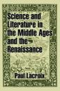 Science and Literature in the Middle Ages and the Renaissance