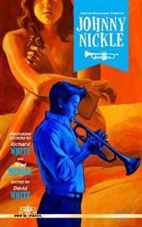 Charles Boeckman Presents Johnny Nickle Volume 1