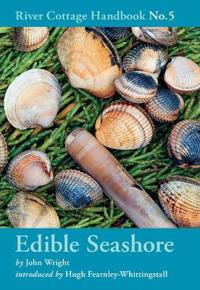 The River Cottage Edible Seashore Handbook
