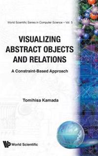 Visualizing Abstract Objects and Relations