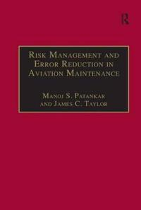Risk Management and Error Reduction in Aviation Maintenance