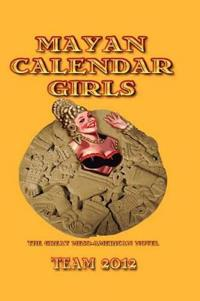 Mayan Calendar Girls