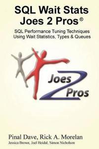 SQL Wait Stats Joes 2 Pros