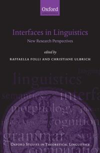Interfaces in Linguistics