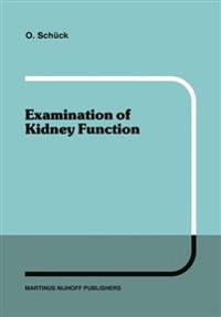Examination of Kidney Function