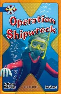 Project X: Y5 Blue Band: Hidden Depths Cluster: Operation Shipwreck