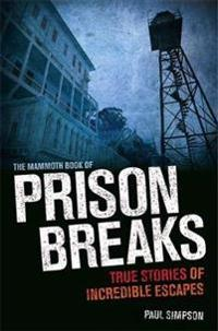 Mammoth Book of Prison Breaks