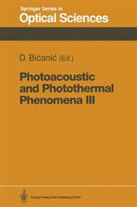 Photoacoustic and Photothermal Phenomena III