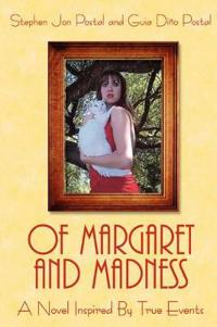 Of Margaret and Madness