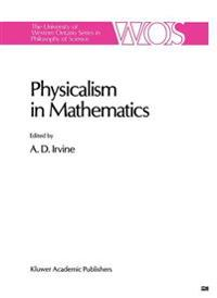 Physicalism in Mathematics