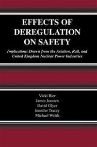 Effects of Deregulation on Safety