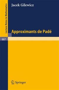 Approximants De Pade