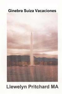 Ginebra Suiza Vacaciones