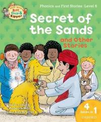 Oxford Reading Tree Read with Biff, Chip, and Kipper: Secret of the Sands & Other Stories