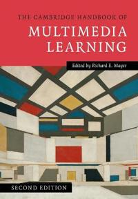 The Cambridge Handbook of Multimedia Learning