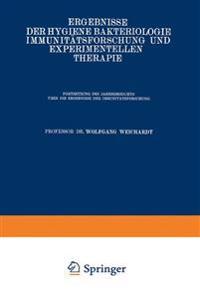 Ergebnisse Der Hygiene Bakteriologie Immunitatsforschung Und Experimentellen Therapie