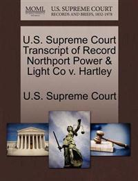 U.S. Supreme Court Transcript of Record Northport Power & Light Co V. Hartley