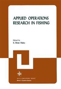 Applied Operations Research in Fishing