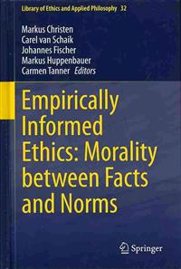 Empirically Informed Ethics