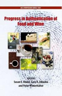 Progress in Authentication of Food and Wine