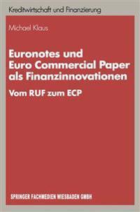 Euronotes Und Euro Commercial Paper Als Finanzinnovationen