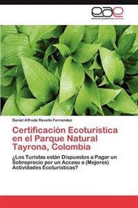 Certificacion Ecoturistica En El Parque Natural Tayrona, Colombia