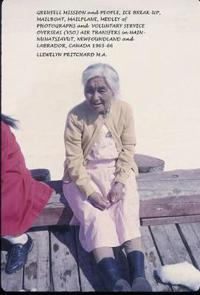 Grenfell Mission and People, Ice break-up, Mail boat, Mail plane, Medley of Photographs and Voluntary Service Overseas VSO Air Transfers in Nain – Nunatsiavut, Newfoundland and Labrador, Canada 1965-66