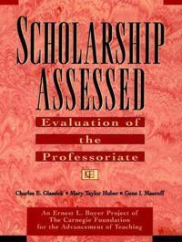 Scholarship Assessed: Evaluation of the Professoriate