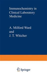Immunochemistry in Clinical Laboratory Medicine