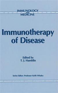 Immunotherapy of Disease