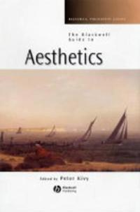 The Blackwell Guide to Aesthetics