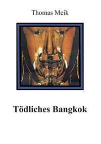 Todliches Bangkok