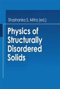 Physics of Structurally Disordered Solids