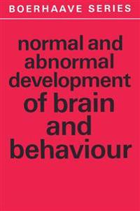 Normal and Abnormal Development of Brain and Behaviour