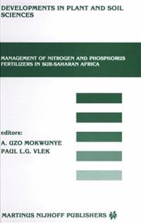 Management of Nitrogen and Phosphorus Fertilizers in Sub-saharan Africa