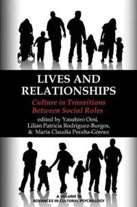 Lives and Relationships
