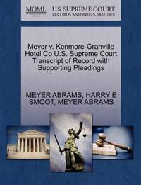 Meyer V. Kenmore-Granville Hotel Co U.S. Supreme Court Transcript of Record with Supporting Pleadings