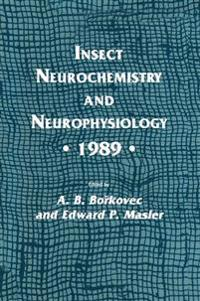 Insect Neurochemistry and Neurophysiology - 1989