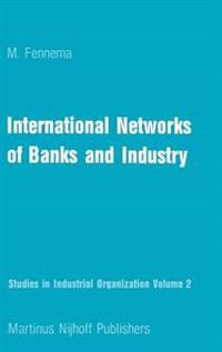 International Networks of Banks and Industry 1970-1976